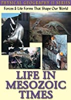 Physical Geography II: Life in Mesozoic Times [DVD] [Import]