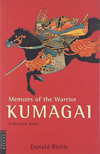 熊谷直実 英文版―Memoirs of the Warrior KUMAGAI: A Historical Novel