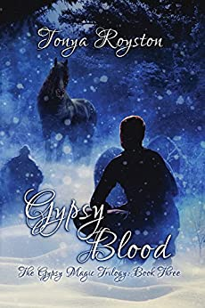 Gypsy Blood (The Gypsy Magic Trilogy Book 3) by [Royston, Tonya]