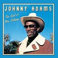 Soul Of New Orleans, LA by Johnny Adams (2011-08-02)
