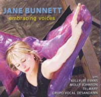 Embracing Voices by Jane Bunnett