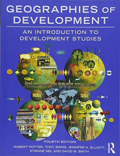Download Geographies of Development: An Introduction to Development Studies 1138794309
