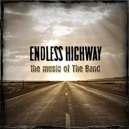 Endless Highway: The Music of ...