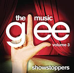 Vol. 3-Glee: the Music Showstoppers