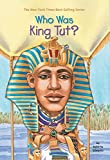 Who Was King Tut? (Who Was?)
