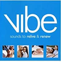 Vibe: Sounds to Relive & Renew
