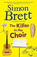 The Killer in the Choir (A Fethering Mysteries)