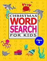 Christmas Word Search for Kids Ages 4: 50 Large print word search puzzle for kids.(with Solution)