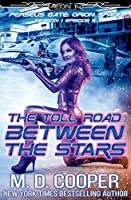 The Toll Road Between the Stars (Perseus Gate)