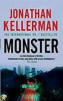 Monster (Alex Delaware series, Book 13): An engrossing psychological thriller
