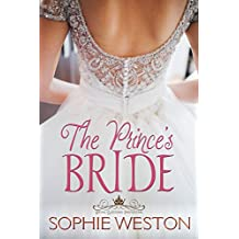 The Prince's Bride (Royal Wedding Invitations Book 1)