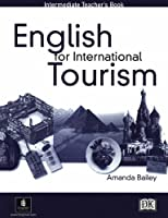 ENGLISH FOR INTL TOURISM INTER : TB (English for Tourism)