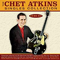 Chet Atkins Singles Collection 1946-62