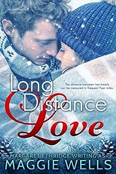 Long Distance Love by [Wells, Maggie, Ethridge, Margaret]
