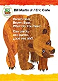 Brown Bear, Brown Bear, What Do You See? / Oso pardo, oso pardo, ¿qué  ves ahí? (Bilingual board book - English / Spanish) (Brown Bear and Friends) (English Edition)