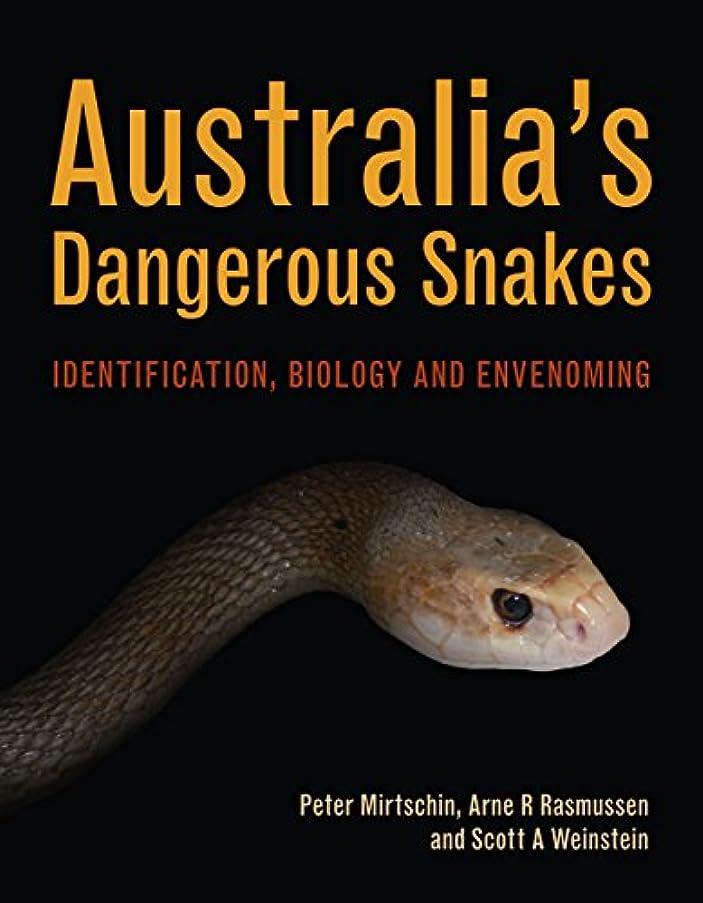フレア拡張今後Australia's Dangerous Snakes: Identification, Biology and Envenoming
