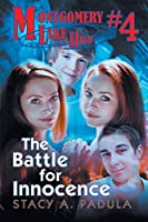 Montgomery Lake High #4: The Battle for Innocence