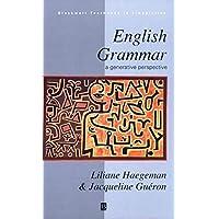 English Grammar: A Generative Perspective (Blackwell Textbooks in Linguistics)