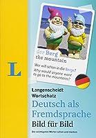Langenscheidt Wortschatz Deutsch Als Fremdsprache Bild Fuer Bild: Die Wichtigsten Worter Sehen Und Merken