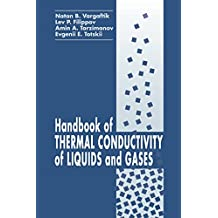 Handbook of Thermal Conductivity of Liquids and Gases