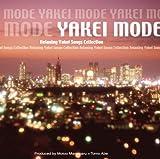 YAKEI MODE~夜景モード ユーチューブ 音楽 試聴