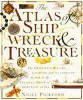 Atlas of Shipwreck and Treasure Hb