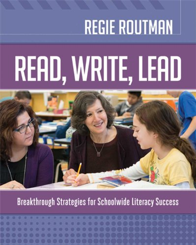 Download Read, Write, Lead: Breakthrough Strategies for Schoolwide Literacy Success 1416618732