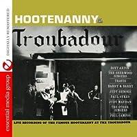 Hootenanny at the Troubadour