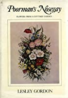 Poorman's Nosegay: Flowers from a Cottage Garden