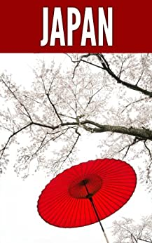Japan 2014: New Information and Cultural Insights Entrepreneurs Need to Start a Business in Japan by [Sivers, Derek, Fadness, Jana]
