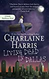Living Dead in Dallas (Sookie Stackhouse/True Blood)