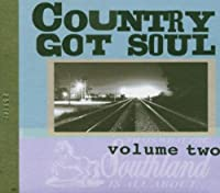 Country Got Soul Vol.2
