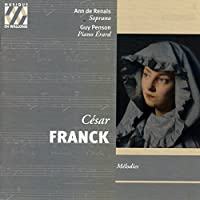 C茅sar Franck: M茅lodies by Guy Penson (2007-10-30)