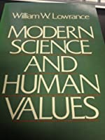 Modern Science and Human Values