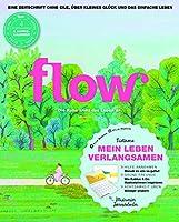 Flow Nummer 39 (1/2019): Die Ruhe zieht das Leben an