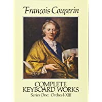 Couperin: Complete Keyboard Works: Series One : Ordres I-Xiii