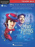 Mary Poppins Returns for Tenor Sax: Includes Downloadable Audio (Instrumental Play-along)