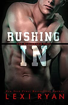 Rushing In (The Blackhawk Boys Book 2) by [Ryan, Lexi]