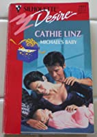 Michael'S Baby (Three Weddings And A Gift) (Silhouette Desire)