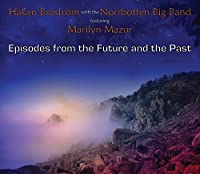 Episodes from the Future and the Past