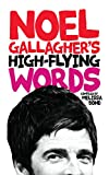 Noel Gallagher's High-Flying Words
