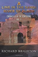 A Line in the Sand: River of Blood (Chronicles of the Scattering)