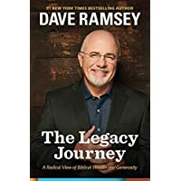 A Radical View of Biblical Wealth and Generosity The Legacy Journey (Hardback) - Common