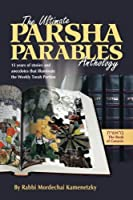 Breishis: 15 Years of Stories and Anecdotes That Shine a New Light on the Weekly Torah Portion (Ultimate Parsha Parables Anthology)