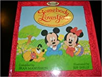 Somebody Loves You: Poems of Friendship and Love (Disney Babies)