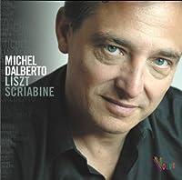 Liszt & Scriabin by MICHEL DALBERTO (2013-06-25)
