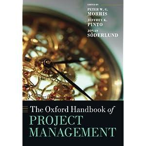 The Oxford Handbook of Project Management (Oxford Handbooks)