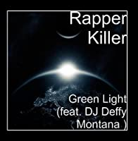 Green Light (feat. DJ Deffy Montana) [並行輸入品]