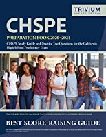 CHSPE Preparation Book 2020-2021: CHSPE Study Guide and Practice Test Questions for the California High School Proficiency Exam