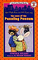 The Case of the Puzzling Possum (An I Can Read / Reading 2 with help)